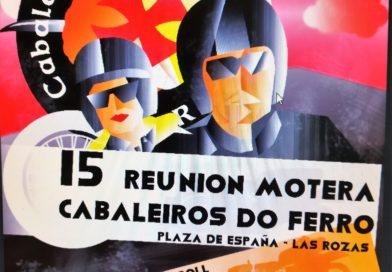 El próximo 23 de septiembre la asociación motera roceña  Cabaleiros do Ferro  celebra 15 años de amigos, música en directo, motos y sobre todo solidaridad